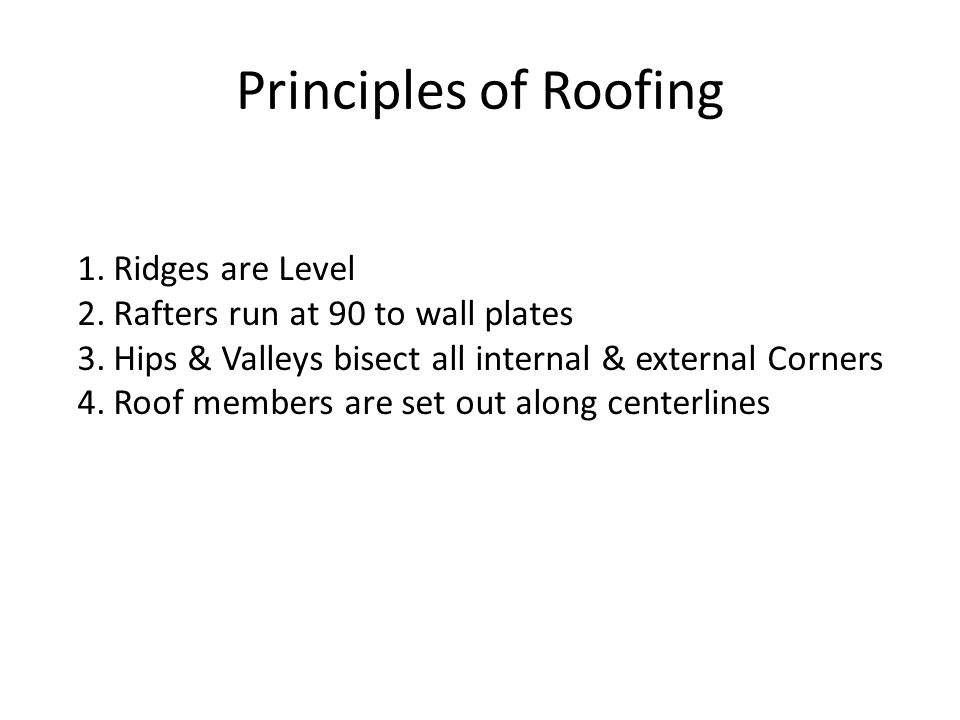 Principles of Roofing Ridges are Level