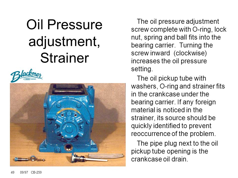 Oil Pressure adjustment, Strainer