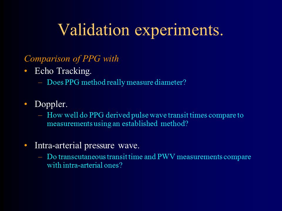 Validation experiments.