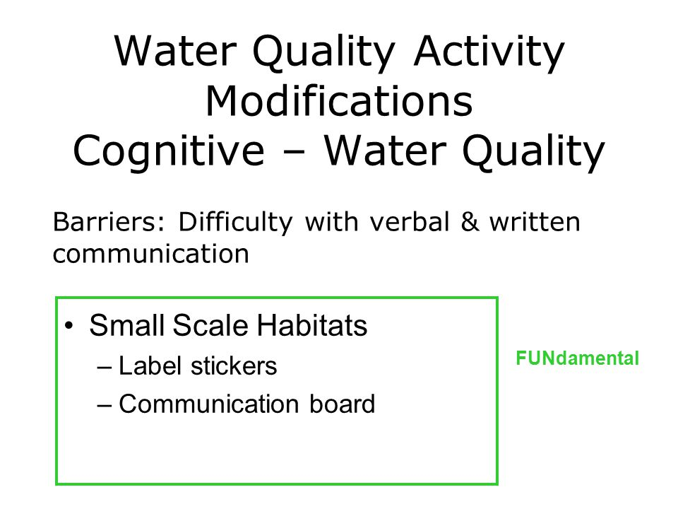 Water Quality Activity Modifications Cognitive – Water Quality