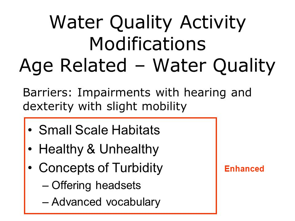 Water Quality Activity Modifications Age Related – Water Quality