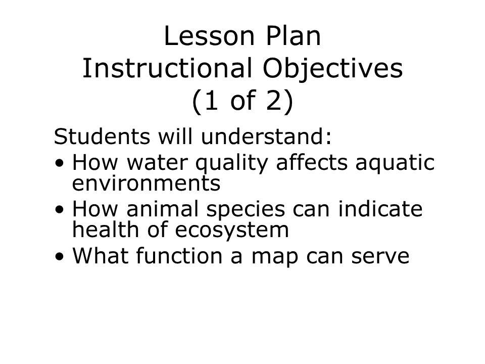 Lesson Plan Instructional Objectives (1 of 2)