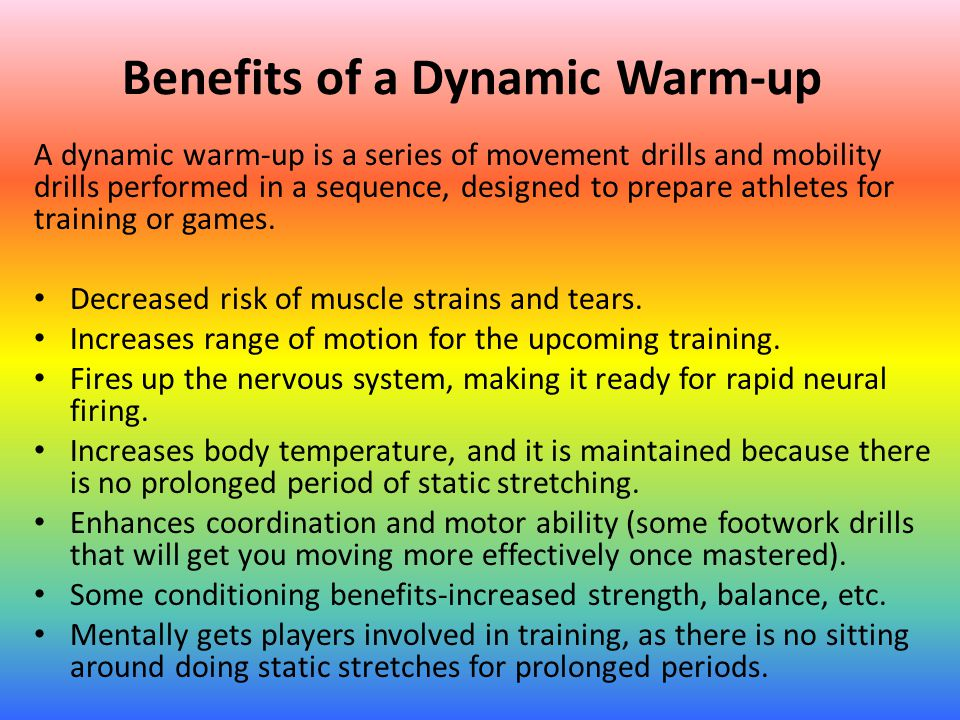 Benefits of a Dynamic Warm-up