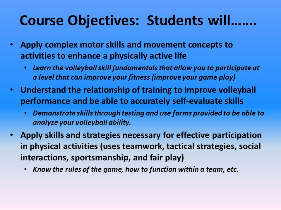 Course Objectives: Students will…….