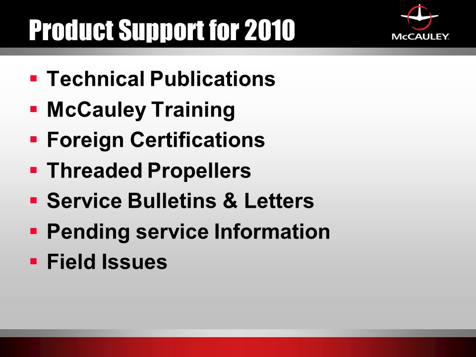 Product Support for 2010 Technical Publications McCauley Training