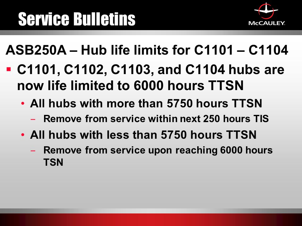 Service Bulletins ASB250A – Hub life limits for C1101 – C1104