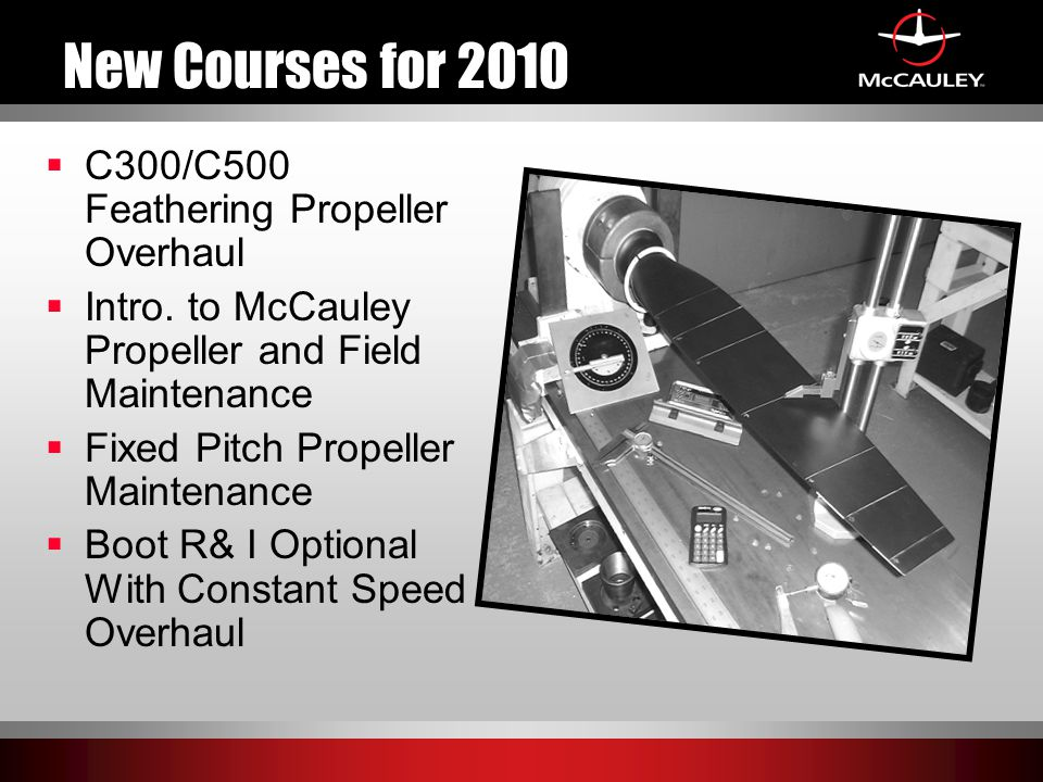 New Courses for 2010 C300/C500 Feathering Propeller Overhaul