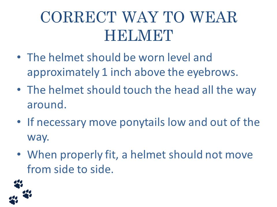 CORRECT WAY TO WEAR HELMET