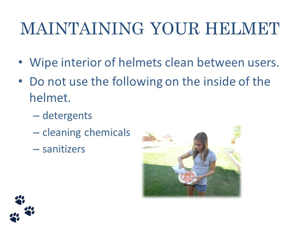 MAINTAINING YOUR HELMET