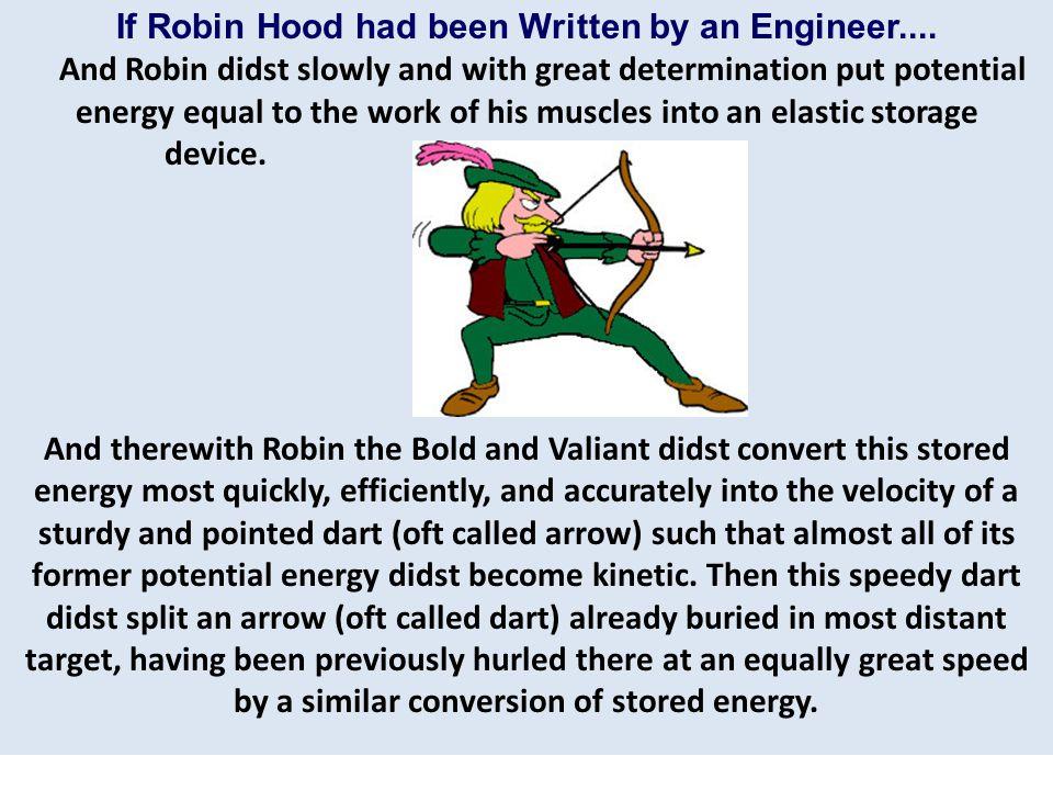 If Robin Hood had been Written by an Engineer