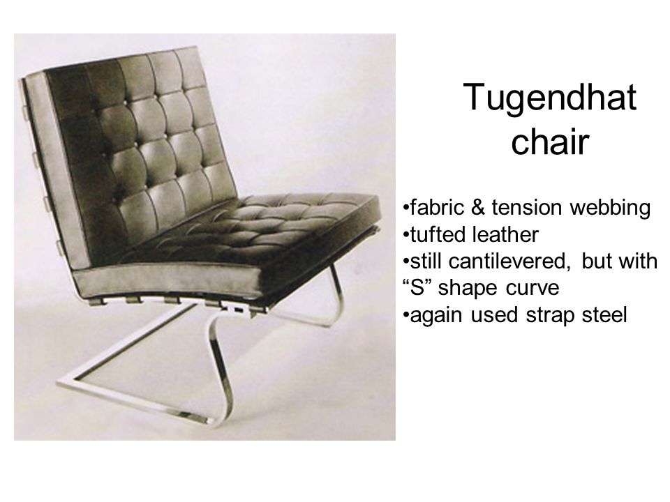 Tugendhat chair fabric & tension webbing tufted leather