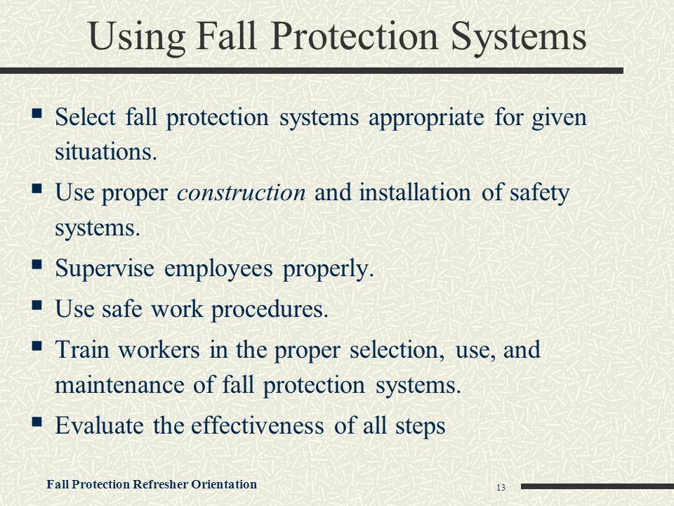 Using Fall Protection Systems