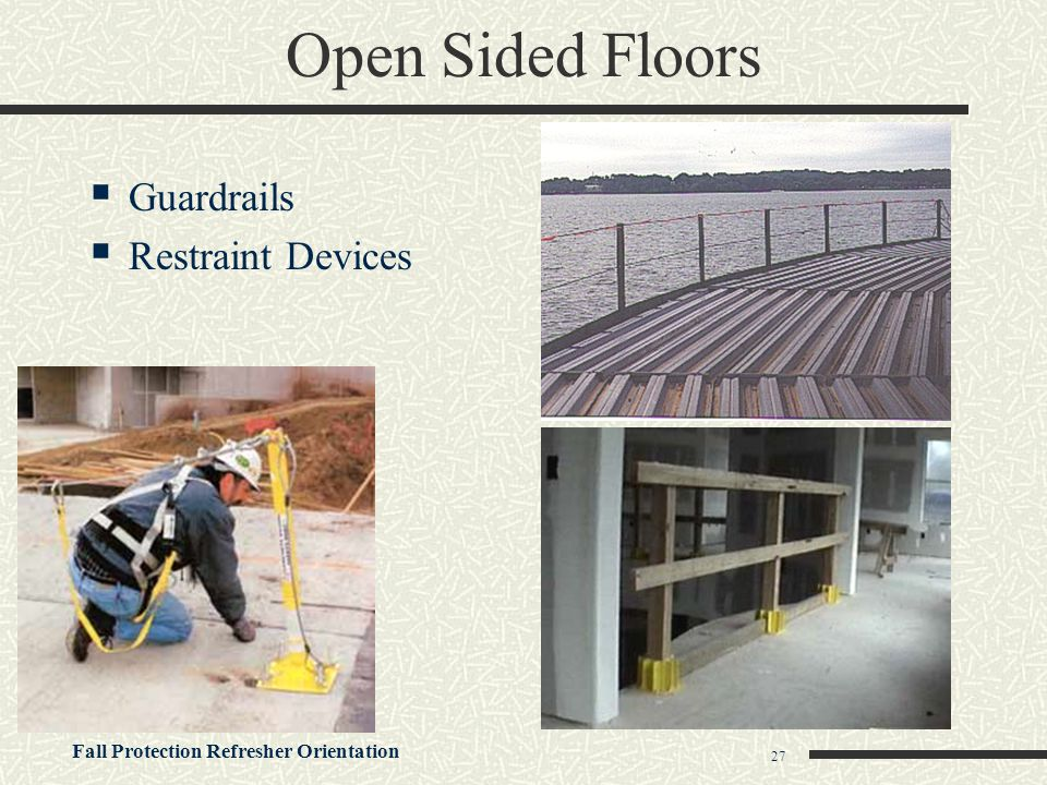 Open Sided Floors Guardrails Restraint Devices
