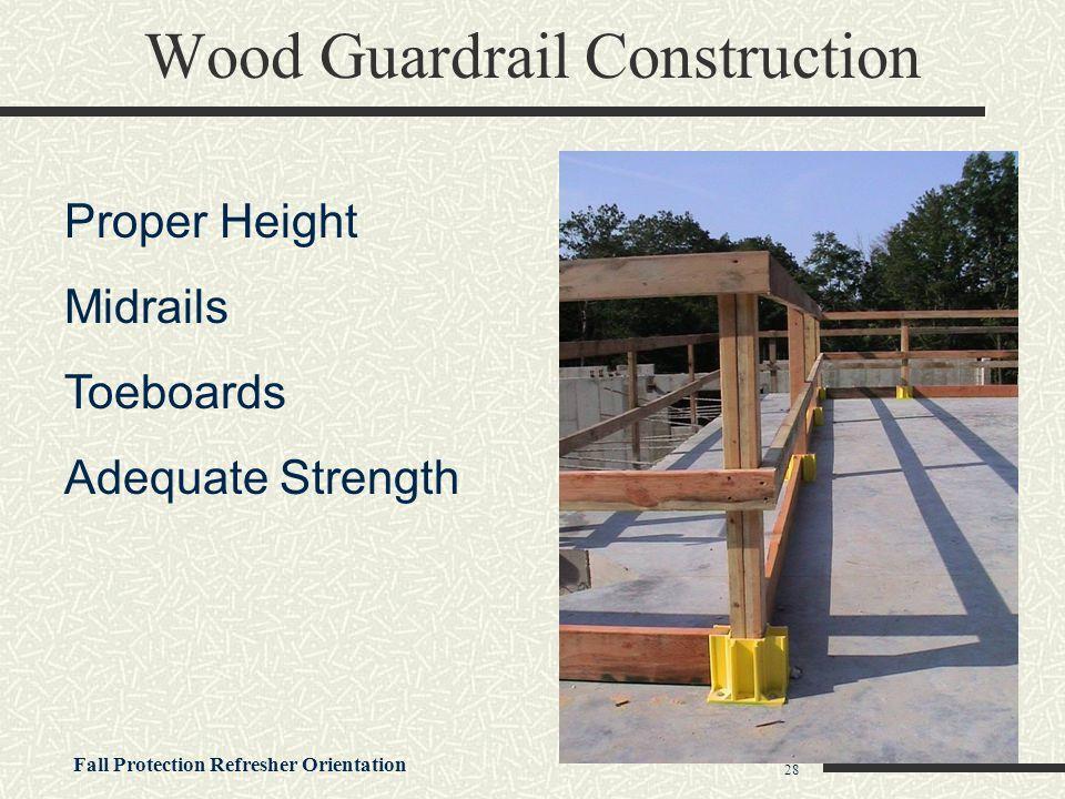 Wood Guardrail Construction