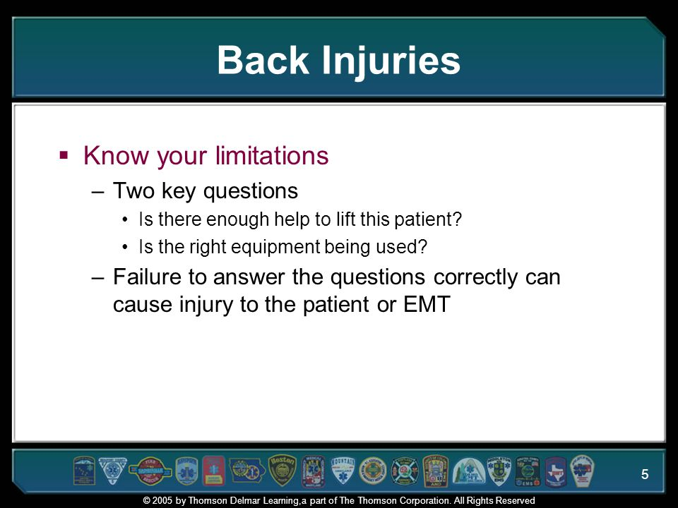 Back Injuries Know your limitations Two key questions