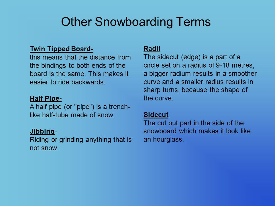 Other Snowboarding Terms