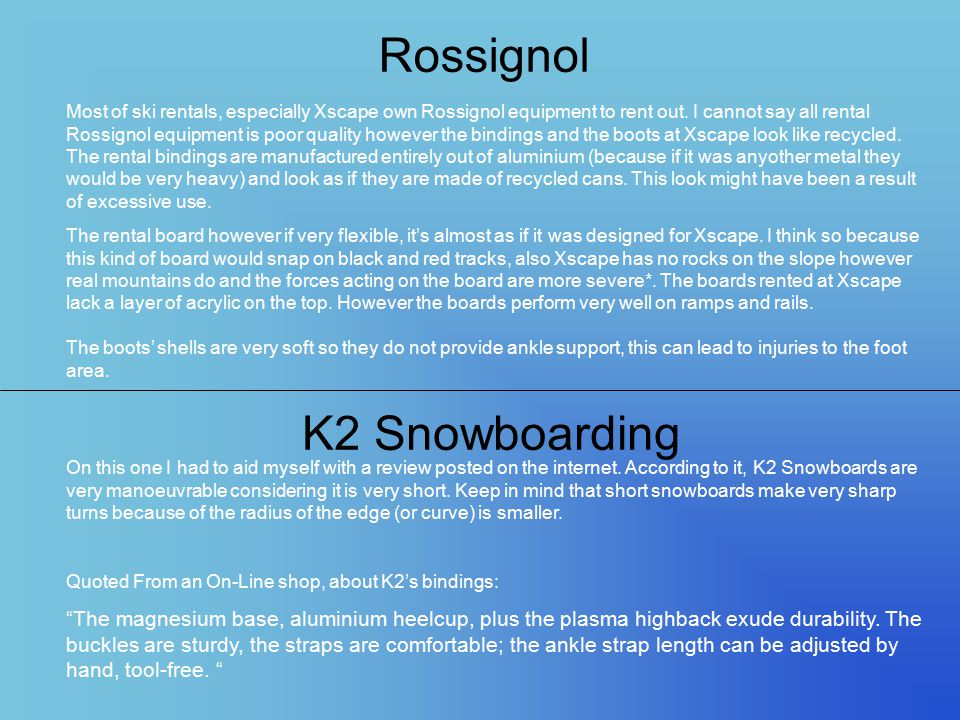 Rossignol K2 Snowboarding