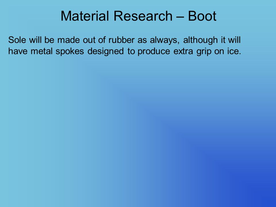 Material Research – Boot