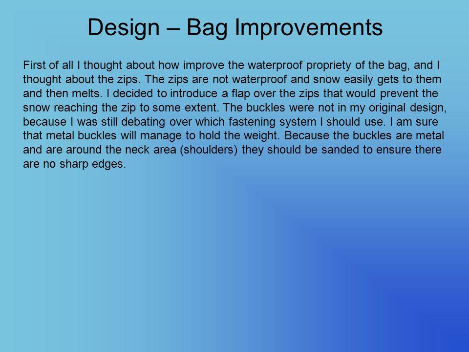 Design – Bag Improvements