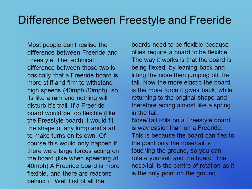 Difference Between Freestyle and Freeride