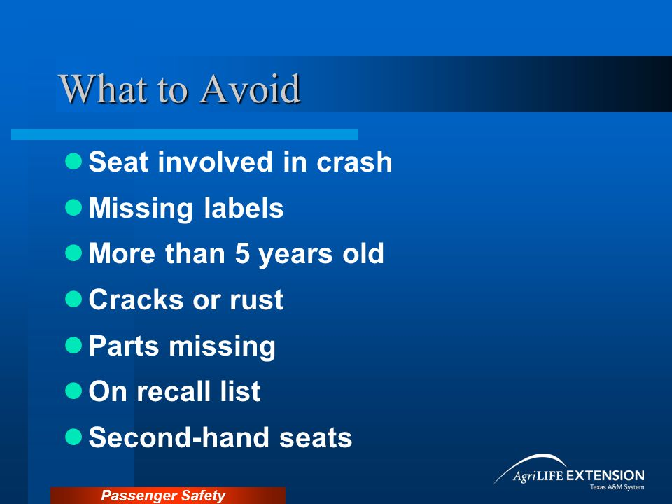 What to Avoid Seat involved in crash Missing labels