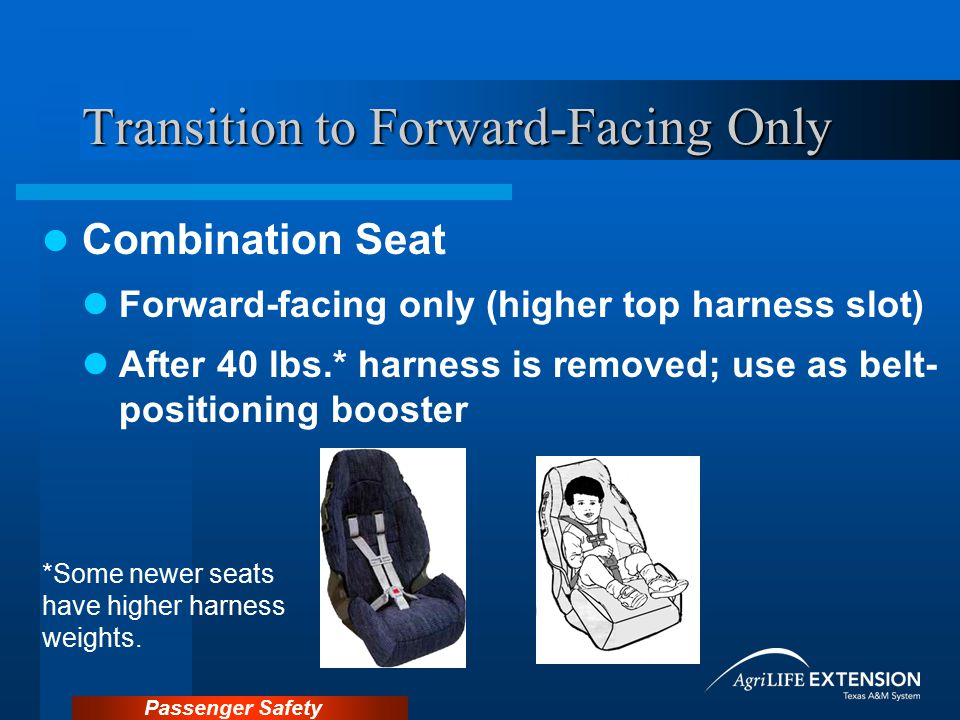 Transition to Forward-Facing Only