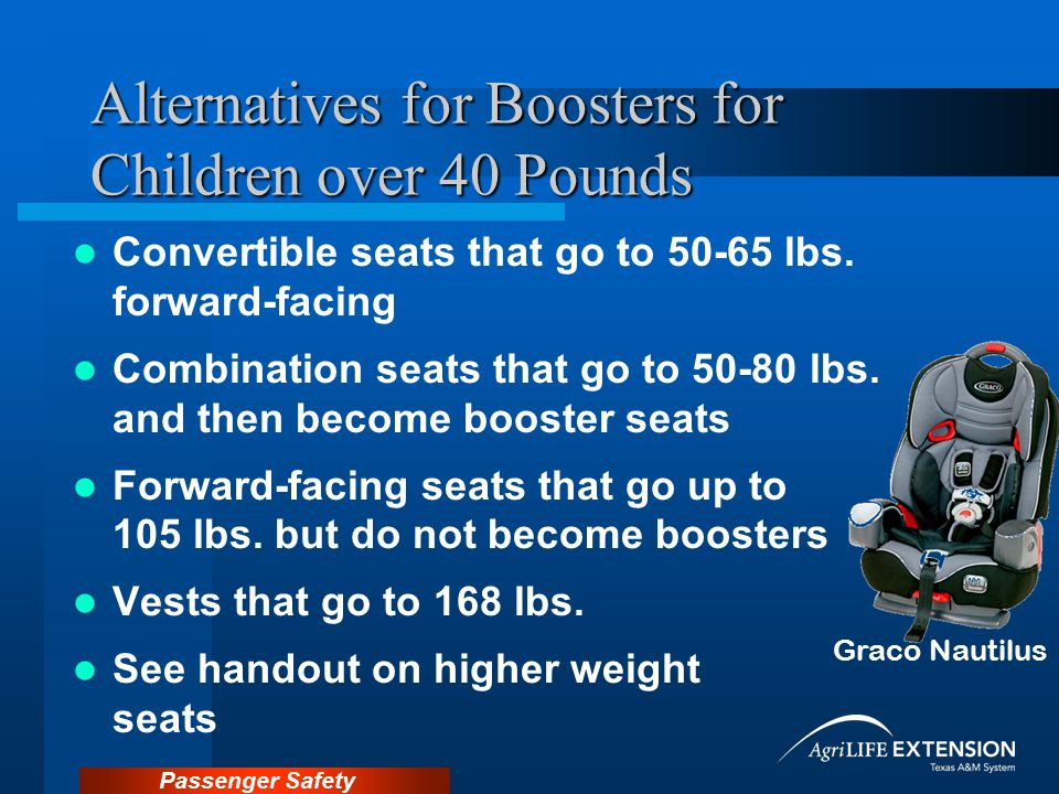 Alternatives for Boosters for Children over 40 Pounds