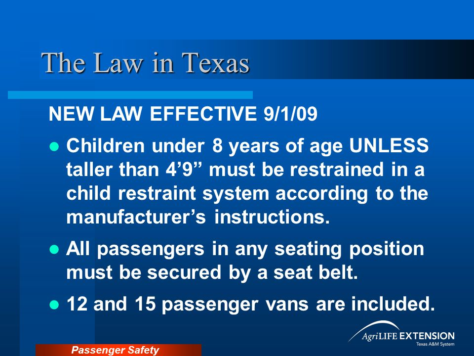 The Law in Texas NEW LAW EFFECTIVE 9/1/09