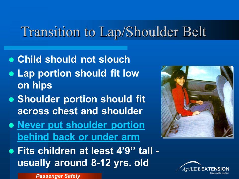 Transition to Lap/Shoulder Belt