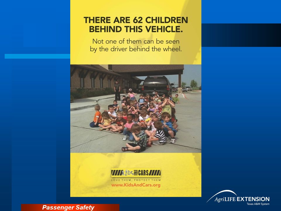 It is frightening to think that there can be as many as 62 children behind this vehicle and not one is visible to the driver.