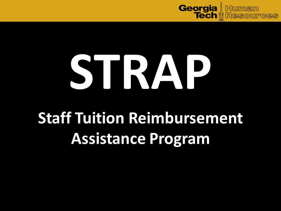 Staff Tuition Reimbursement Assistance Program