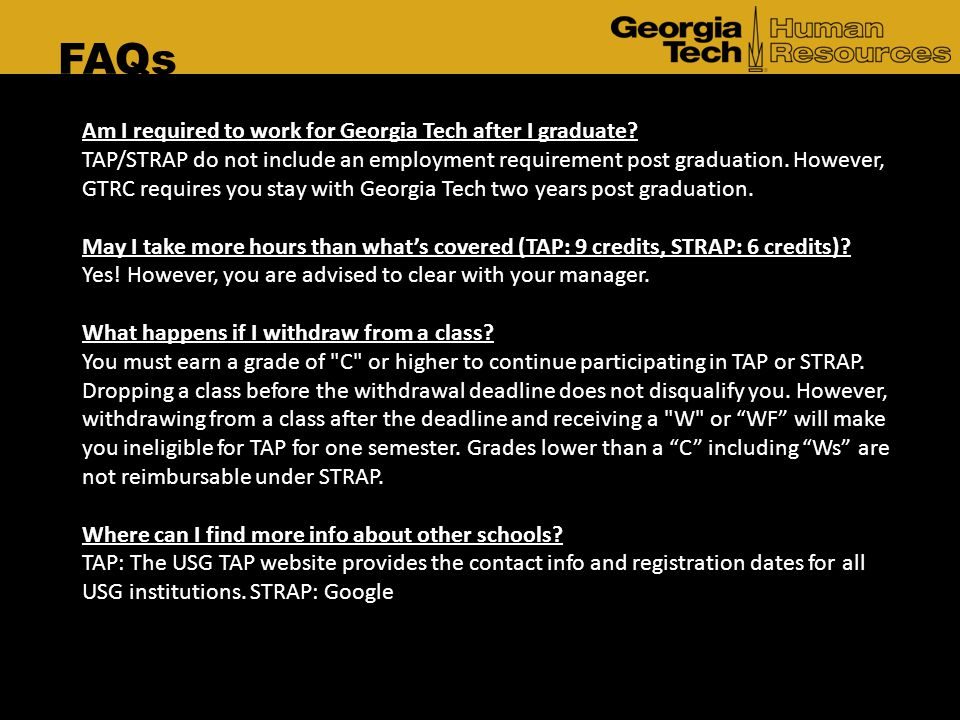 FAQs Am I required to work for Georgia Tech after I graduate