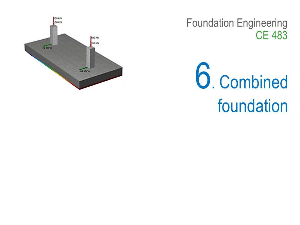 Foundation Engineering CE 483