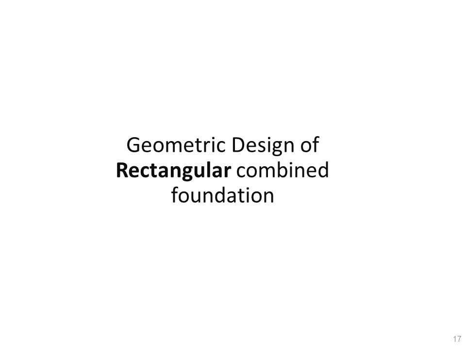 Geometric Design of Rectangular combined foundation