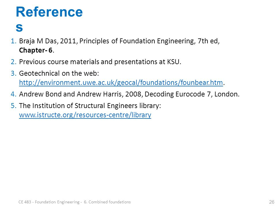 CE 483 - Foundation Engineering - 6. Combined foundations