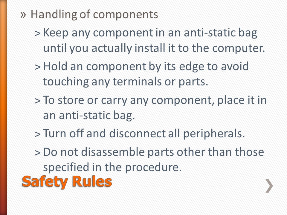 Safety Rules Handling of components