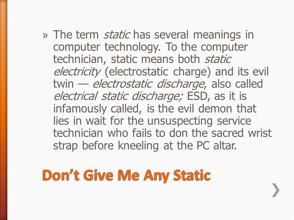 Don't Give Me Any Static