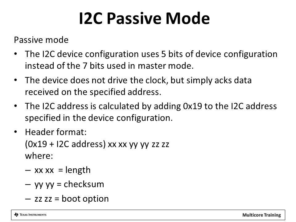 I2C Passive Mode Passive mode