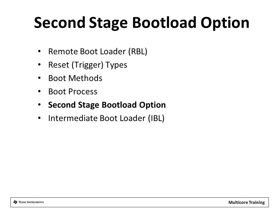 Second Stage Bootload Option
