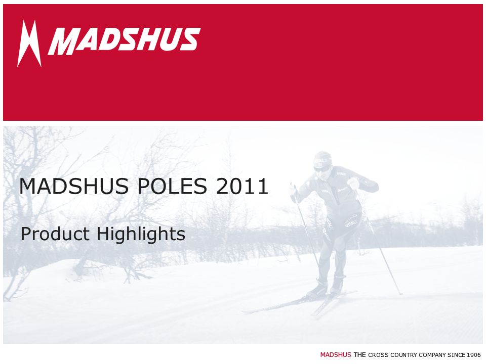 MADSHUS POLES 2011 Product Highlights