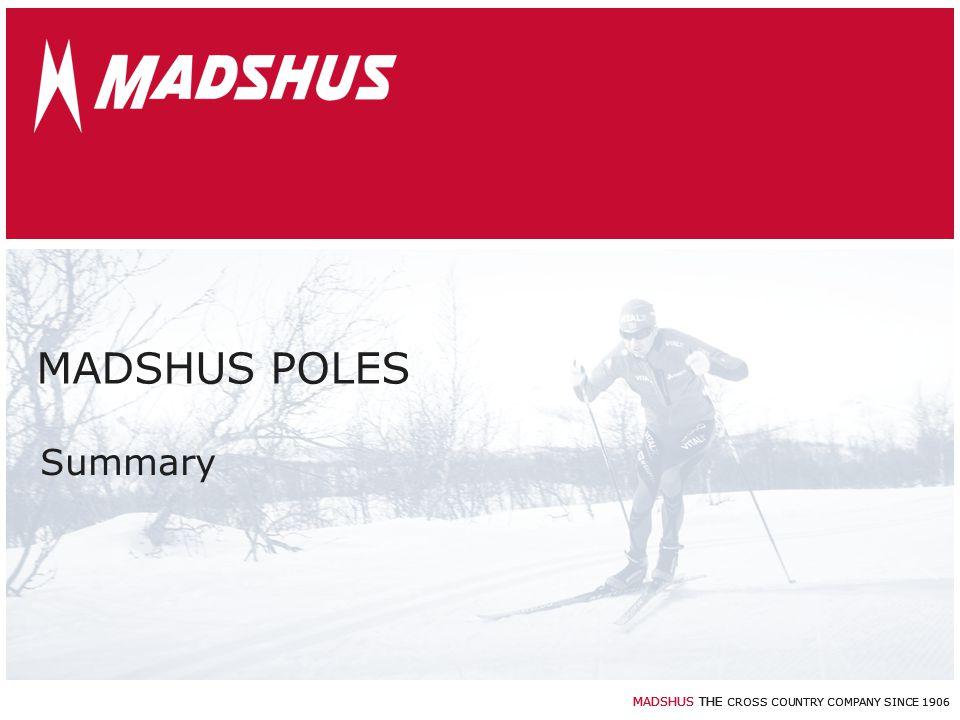 MADSHUS POLES Summary