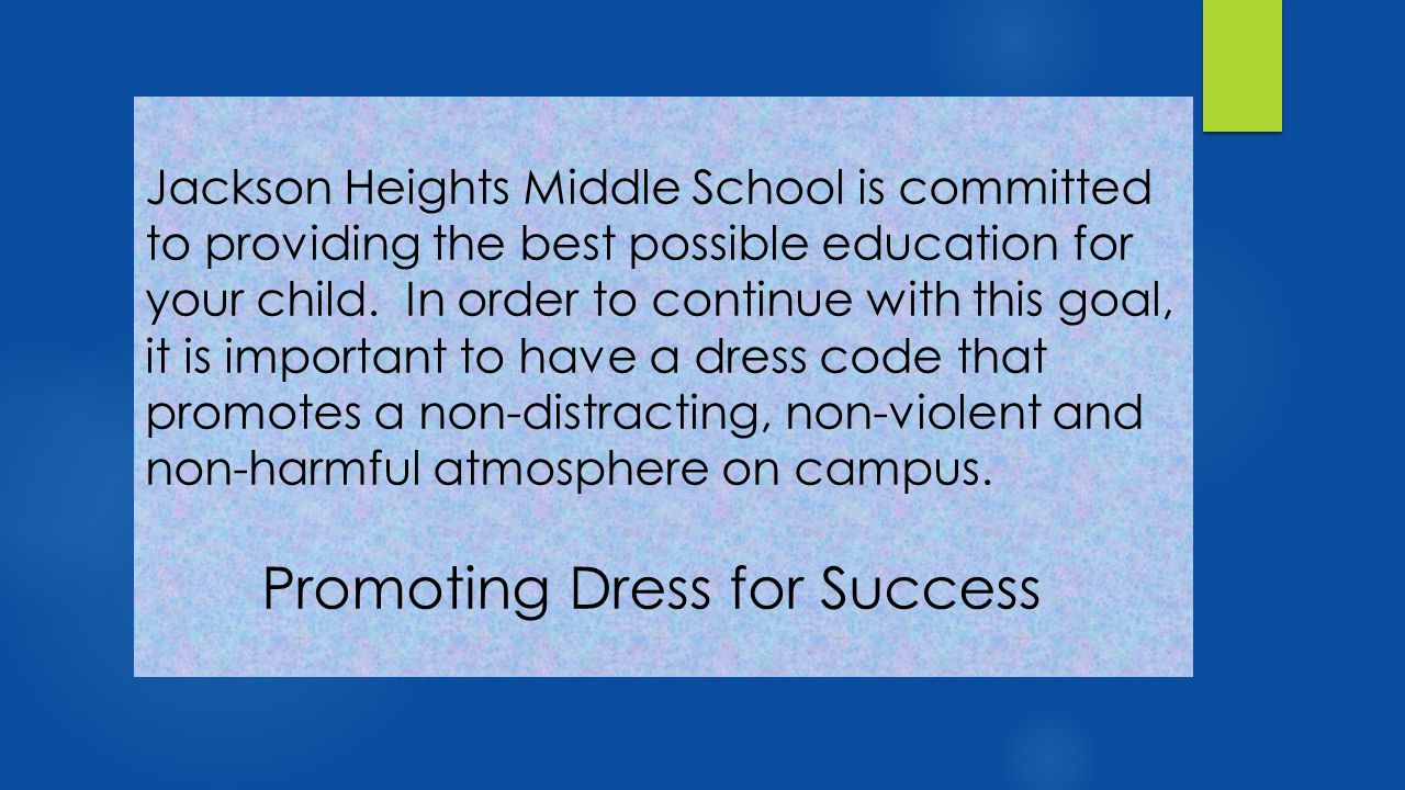 Jackson Heights Middle School is committed to providing the best possible education for your child.