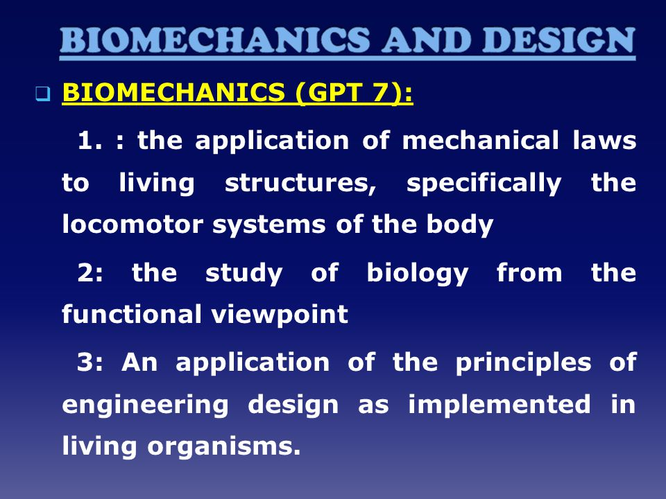 BIOMECHANICS AND DESIGN
