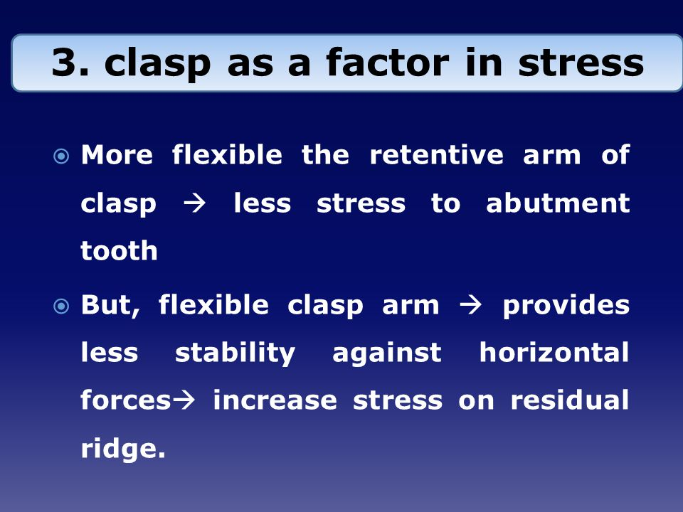 3. clasp as a factor in stress