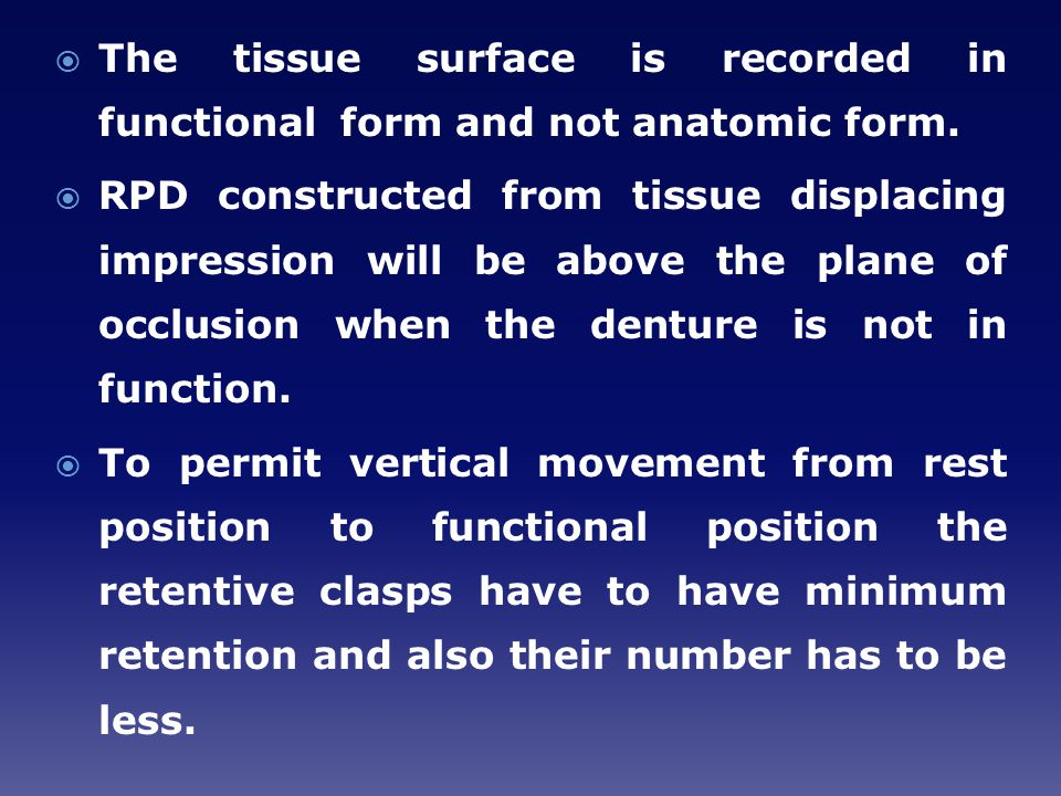The tissue surface is recorded in functional form and not anatomic form.