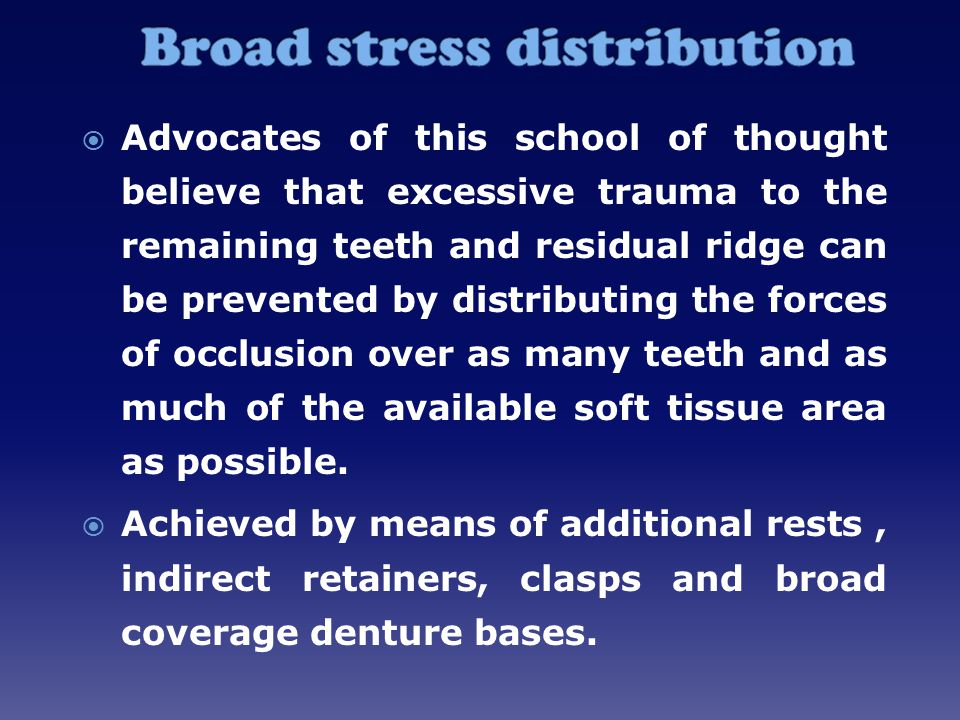 Broad stress distribution