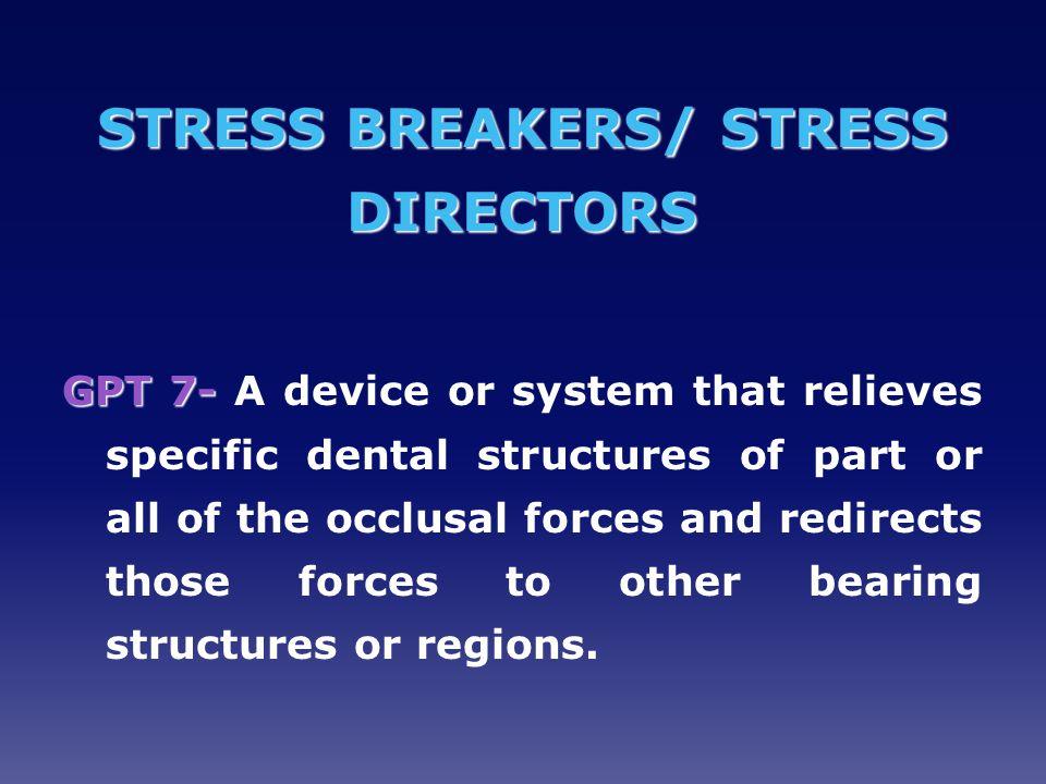 STRESS BREAKERS/ STRESS DIRECTORS