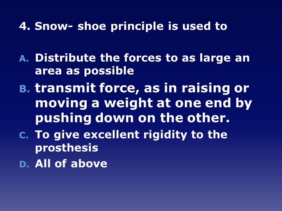 4. Snow- shoe principle is used to