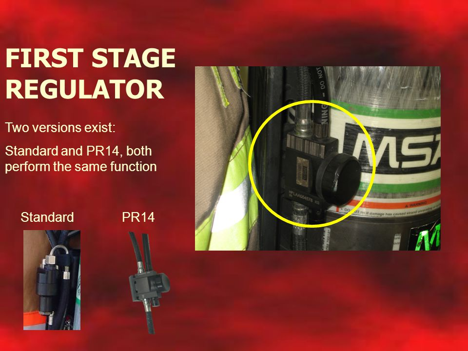 FIRST STAGE REGULATOR Two versions exist: