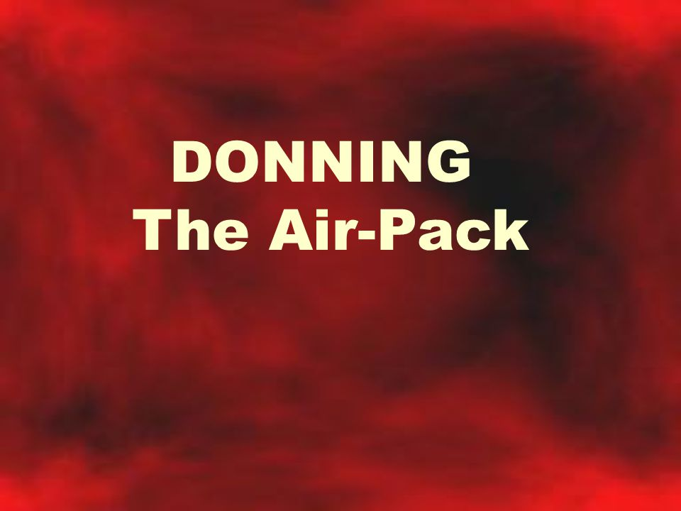 DONNING The Air-Pack